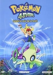 Pokémon 4Ever : Célébi, la voix de la forêt