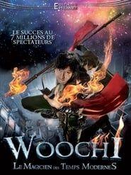 Woochi, le magicien des temps modernes 2012