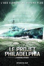 Le Projet Philadelphia - L'expérience interdite streaming