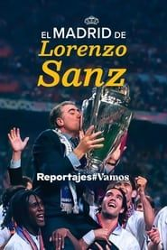 El Madrid de Lorenzo Sanz