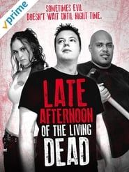 Late Afternoon of the Living Dead
