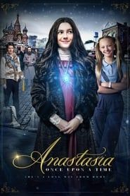 Anastasia: Once Upon a Time streaming