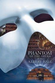 The Phantom of the Opera at the Royal Albert Hall streaming