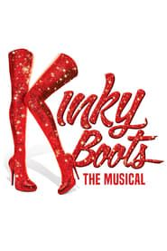 Kinky Boots The Musical streaming