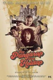 Ang Pangarap Kong Holdap
