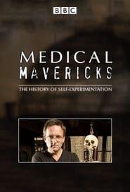 Medical Mavericks