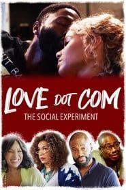 Love Dot Com: The Social Experiment streaming