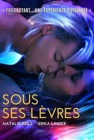 Sous ses lèvres streaming