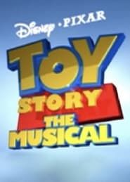 Toy Story: The Musical