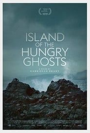 Island of the Hungry Ghosts Full online