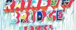 The Rainbow Bridge Motel online