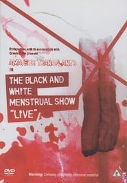 Amateur Transplants in The Black and White Menstrual Show streaming