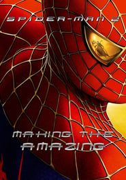 Spider-Man 2: Making the Amazing streaming