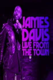 James Davis: Live from the Town streaming