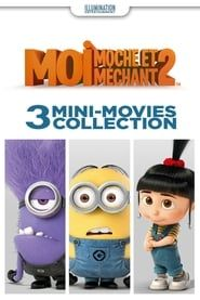 Moi, moche et méchant 2 : 3 Mini-Movies Collection streaming