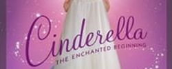 Cinderella: The Enchanted Beginning online