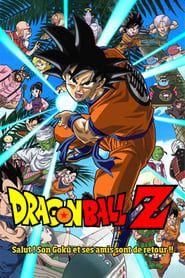 Dragon Ball Z - Salut ! Son Goku et ses amis sont de retour !!
