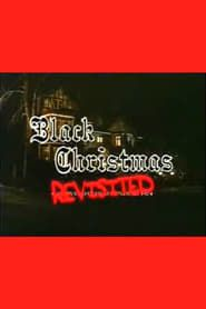 Black Christmas Revisited streaming