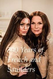 300 Years of French and Saunders streaming