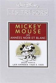 Les trésors Disney : Mickey Mouse, Les Années Noir et Blanc (2ème partie) - Les Années 1928 à 1935