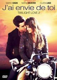 Twilight Love 2 : J'ai envie de toi