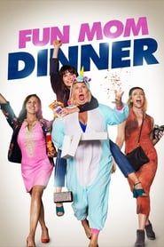 Fun Mom Dinner streaming