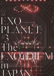 EXO Planet #3 The EXO'rDIUM in Japan