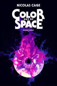 Color Out of Space 2017