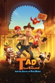 Tad the Lost Explorer and the Secret of King Midas Full online