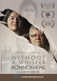 Without a Whisper - Konnón:kwe streaming