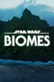 Star Wars Biomes streaming