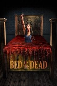 Bed of the Dead streaming