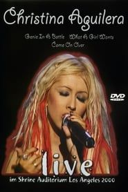 Christina Aguilera Live im Shrine Auditorium Los Angeles 2000 streaming