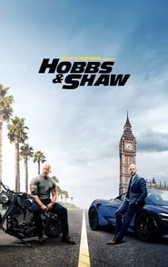 Fast & Furious Presents: Hobbs & Shaw Full online