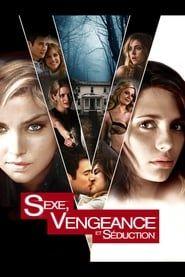 Sexe, Vengeance et Séduction