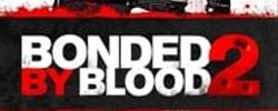 Bonded by Blood 2 online