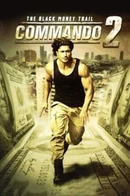 Commando 2: La piste de l'argent noir streaming