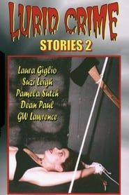 Lurid Crime Stories 2 Full online