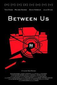 Between Us streaming