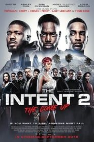 The Intent 2: The Come Up Full online