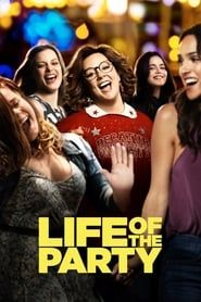 Life of the Party streaming vf