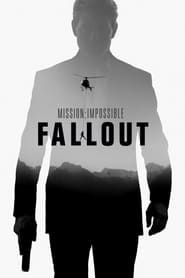 Mission: Impossible - Fallout Full online