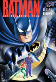 Batman: The Animated Series - The Legend Begins streaming