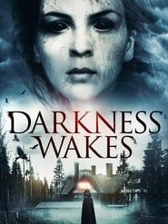 Darkness Wakes streaming