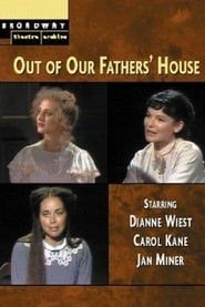 Out of Our Fathers' House streaming