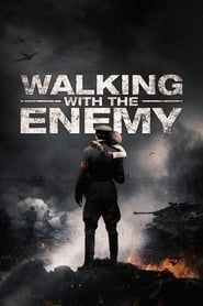 Walking with the Enemy streaming