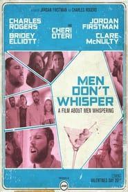 Men Don't Whisper streaming