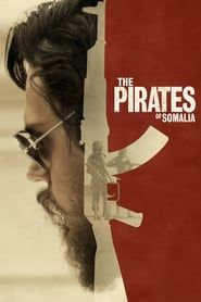 The Pirates of Somalia Full online