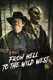 From Hell to the Wild West Full online