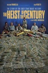 The Heist of the Century